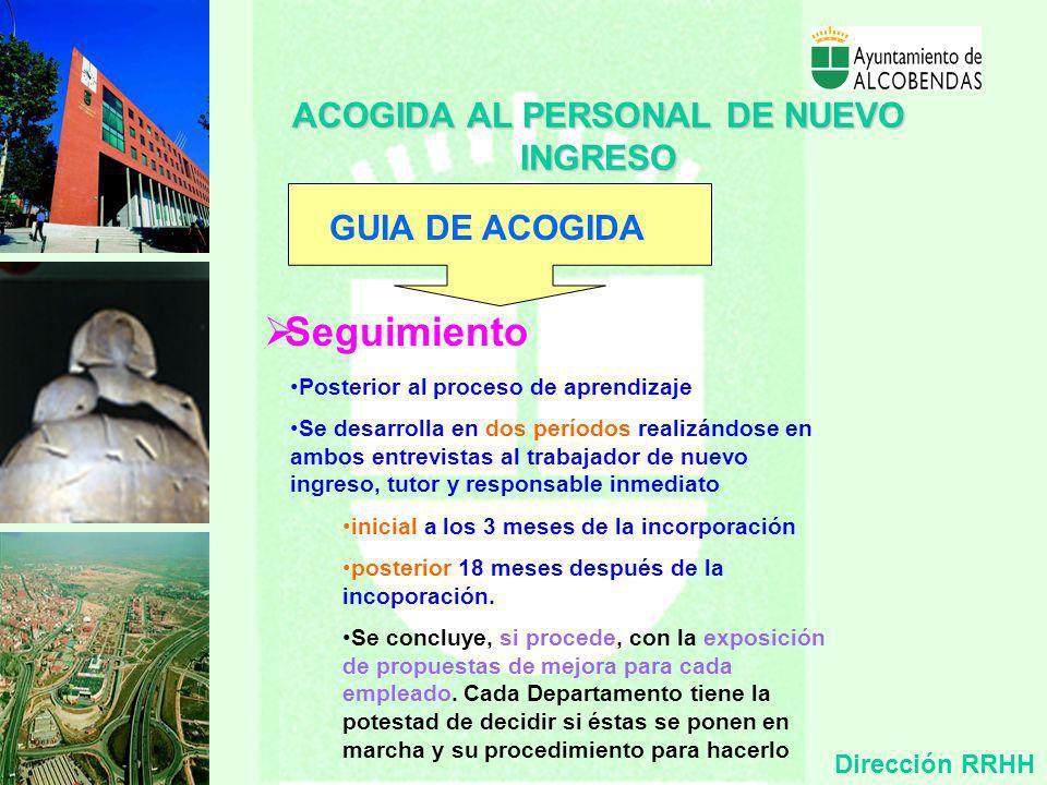 Responsable Inmediato ACOGIDA AL PERSONAL DE NUEVO INGRESO GUIA DE ACOGIDA Superior jerárquico del nuevo trabajador. (directa o indirectamente relacio