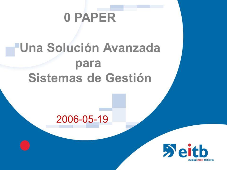 0 PAPER Una Solución Avanzada para Sistemas de Gestión 2006-05-19