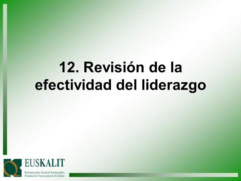 12. Revisión de la efectividad del liderazgo