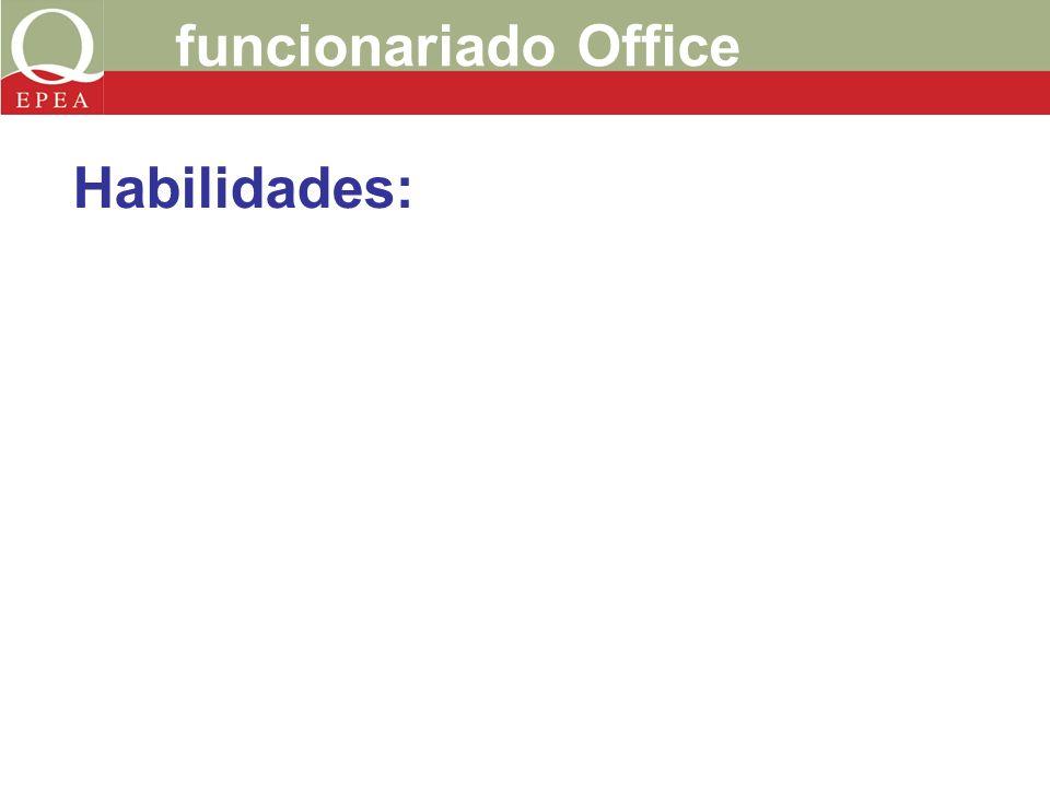funcionariado Office Habilidades: