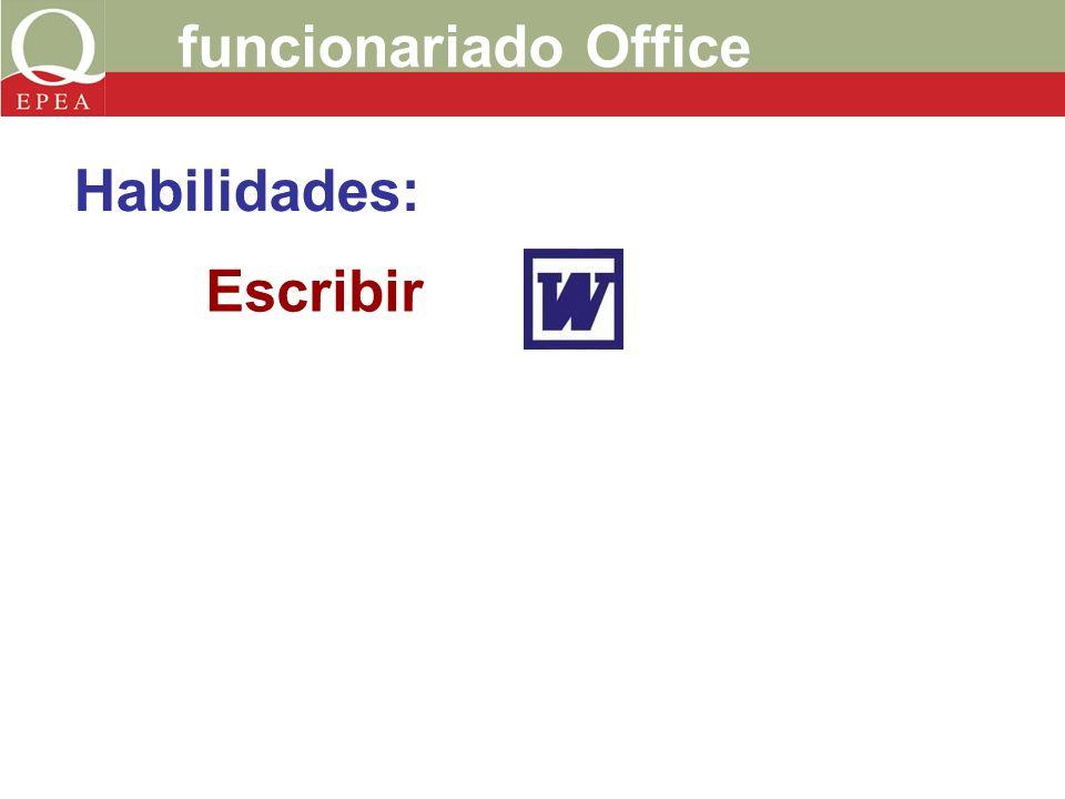 funcionariado Office Escribir Habilidades: