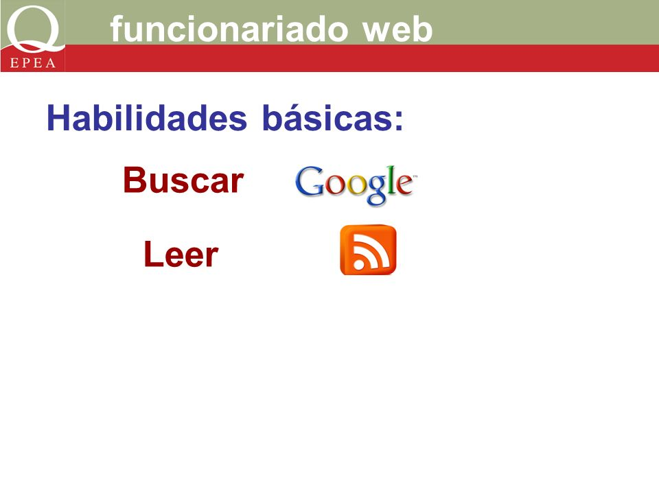 funcionariado web Buscar Leer Habilidades básicas: