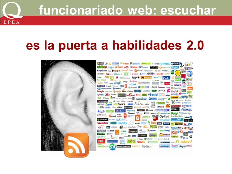 funcionariado web: escuchar es la puerta a habilidades 2.0