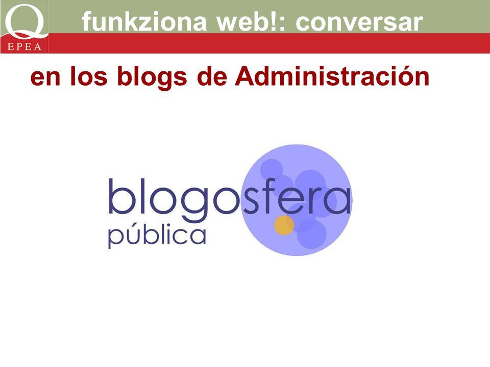 funkziona web!: conversar en los blogs de Administración