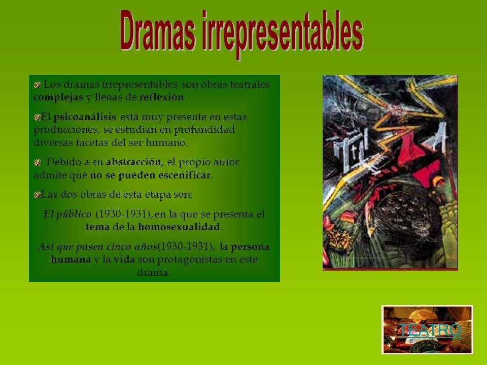 Los dramas irrepresentables son obras teatrales complejas y llenas de reflexión. El psicoanálisis está muy presente en estas producciones, se estudian