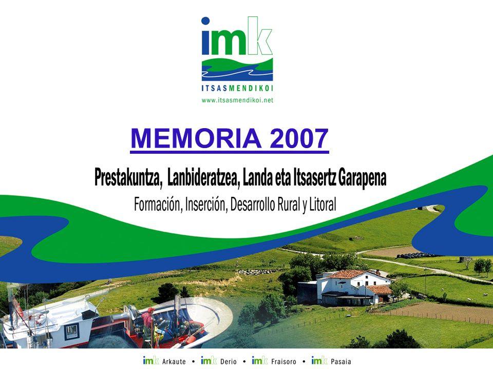 Prestakuntza, Sustapena,Landa eta Itsasertz GarapenaPrestakuntza, Sustapena,Landa eta Itsasertz Garapena MEMORIA 2007