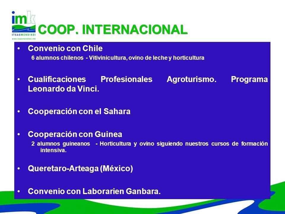 Convenio con Chile 6 alumnos chilenos - Vitivinicultura, ovino de leche y horticultura Cualificaciones Profesionales Agroturismo. Programa Leonardo da