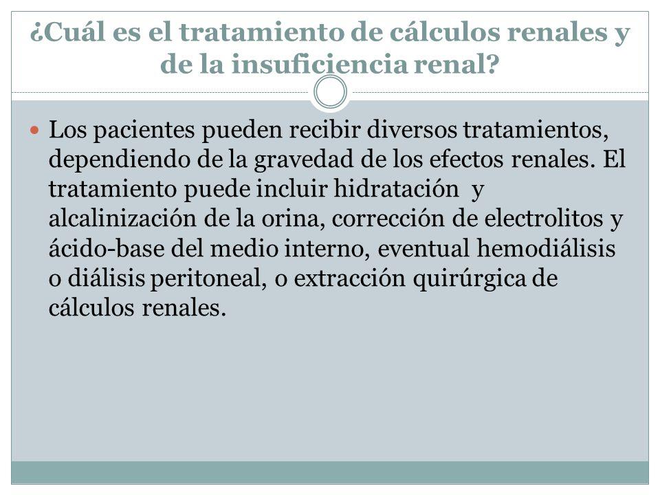 ¿Cuál es el tratamiento de cálculos renales y de la insuficiencia renal? Los pacientes pueden recibir diversos tratamientos, dependiendo de la graveda