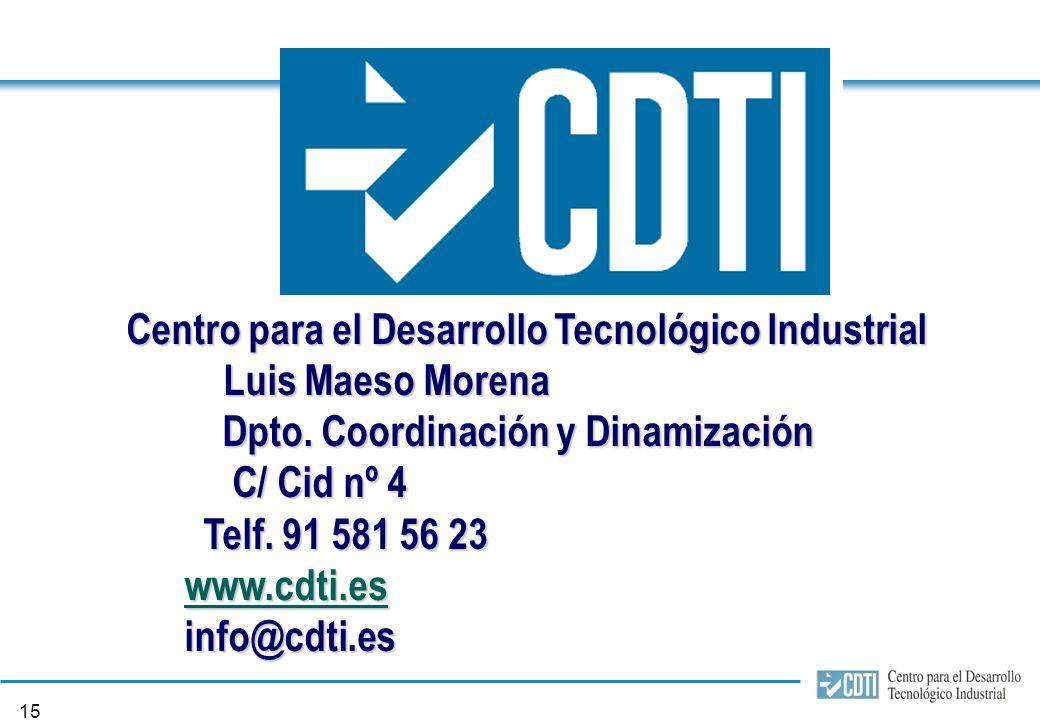 14 7. Modalidad y cuantía de la financiación CDTI El CDTI desembolsará la ayuda total aprobada al lider del proyecto, el cual coordinará su distribuci