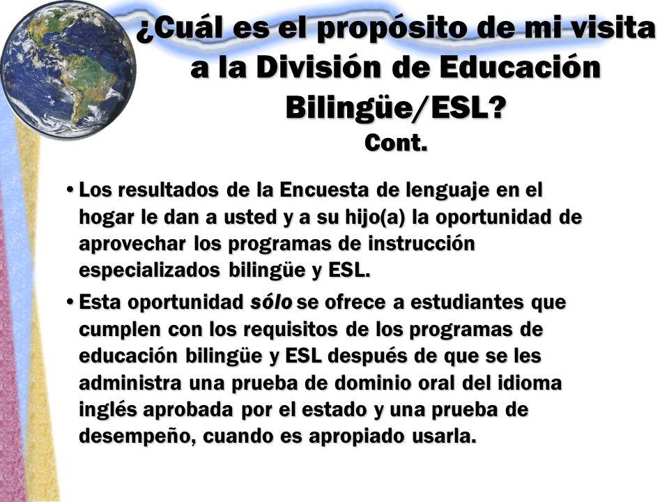 ¿Cuál es el propósito de mi visita a la División de Educación Bilingüe/ESL.