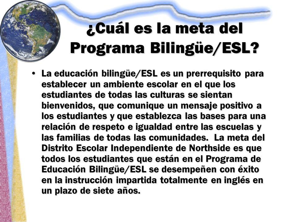 ¿Cuál es la meta del Programa Bilingüe/ESL.