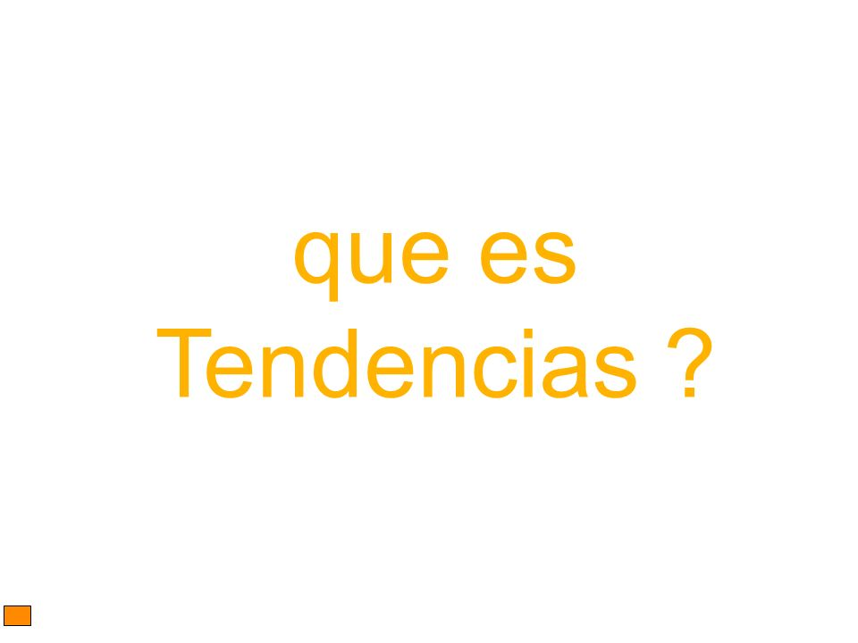 que es Tendencias