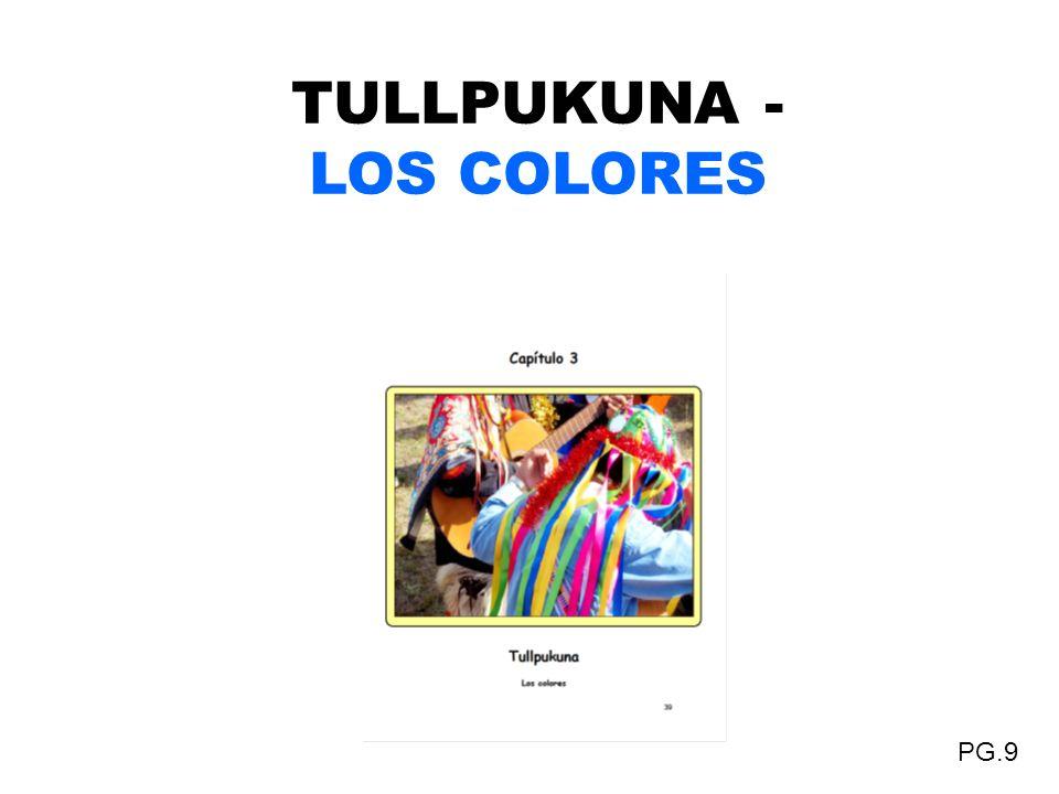 TULLPUKUNA - LOS COLORES PG.9