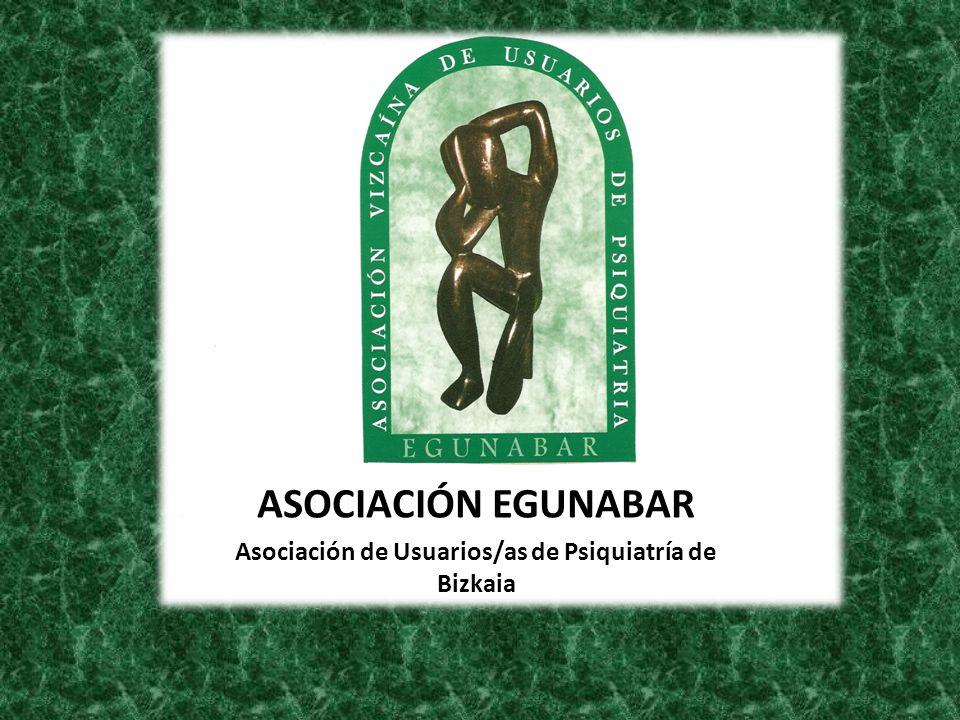 ASOCIACIÓN EGUNABAR Asociación de Usuarios/as de Psiquiatría de Bizkaia