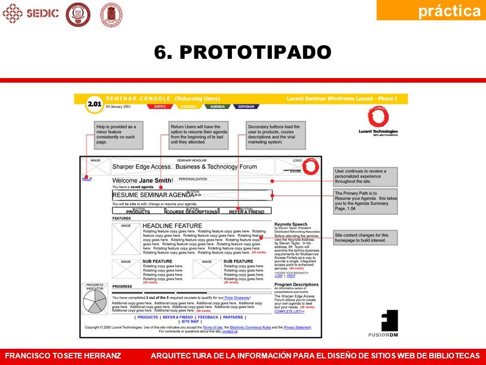 FRANCISCO TOSETE HERRANZARQUITECTURA DE LA INFORMACIÓN PARA EL DISEÑO DE SITIOS WEB DE BIBLIOTECAS práctica 6. PROTOTIPADO
