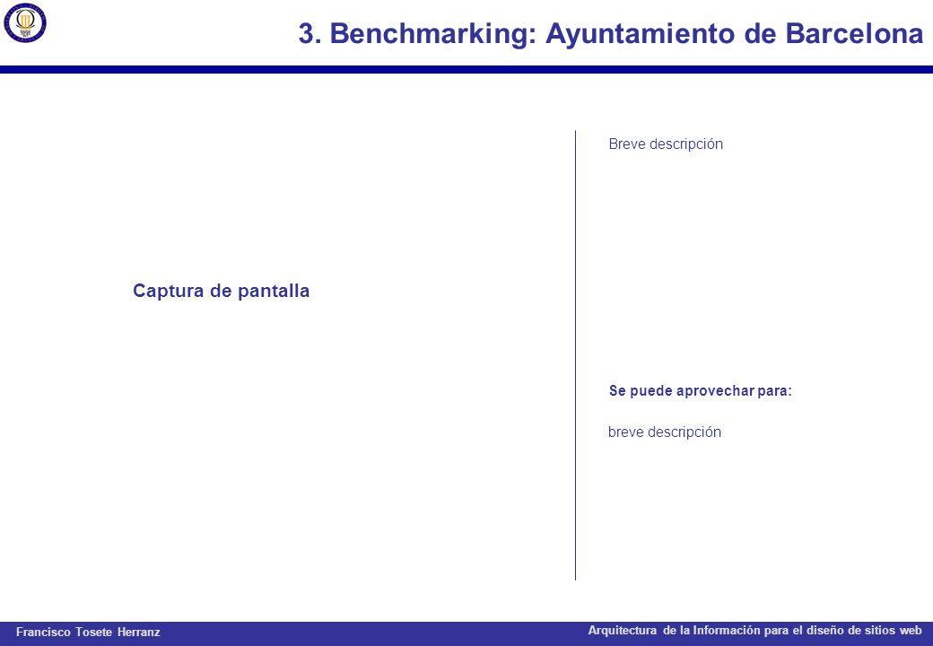 Francisco Tosete Herranz Arquitectura de la Información para el diseño de sitios web 3. Benchmarking: Ayuntamiento de Barcelona Captura de pantalla Br