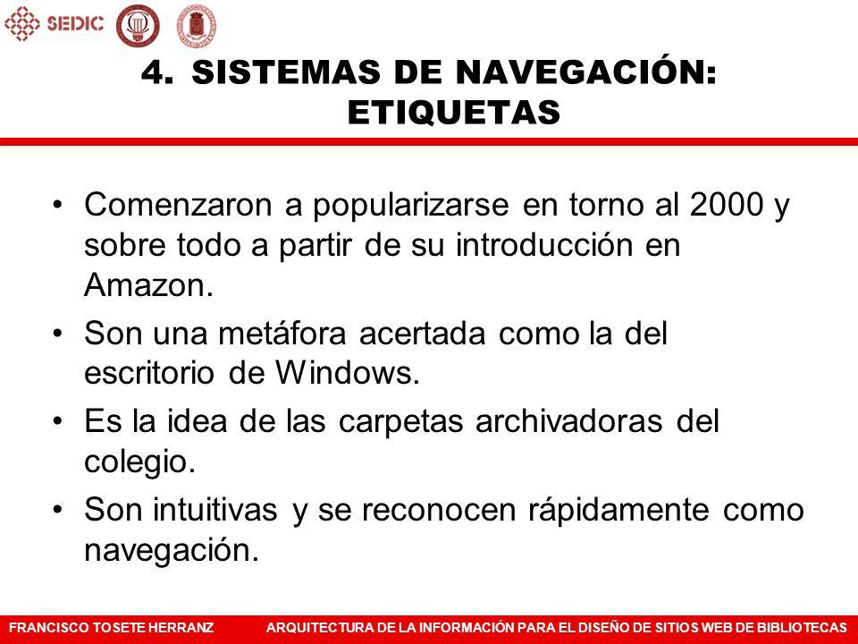 FRANCISCO TOSETE HERRANZARQUITECTURA DE LA INFORMACIÓN PARA EL DISEÑO DE SITIOS WEB DE BIBLIOTECAS Comenzaron a popularizarse en torno al 2000 y sobre