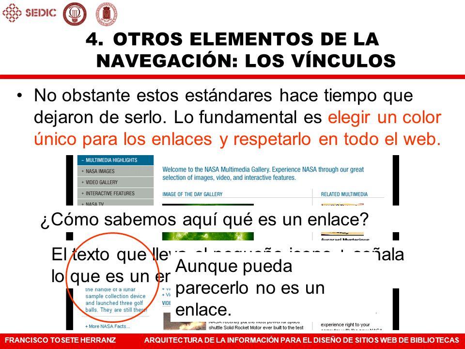 FRANCISCO TOSETE HERRANZARQUITECTURA DE LA INFORMACIÓN PARA EL DISEÑO DE SITIOS WEB DE BIBLIOTECAS No obstante estos estándares hace tiempo que dejaro