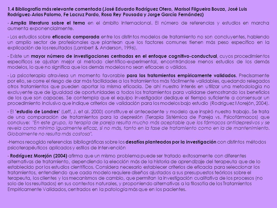 1.4 Bibliografía más relevante comentada (José Eduardo Rodríguez Otero, Marisol Filgueira Bouza, José Luis Rodríguez-Arias Palomo, Fe Lacruz Pardo, Ro
