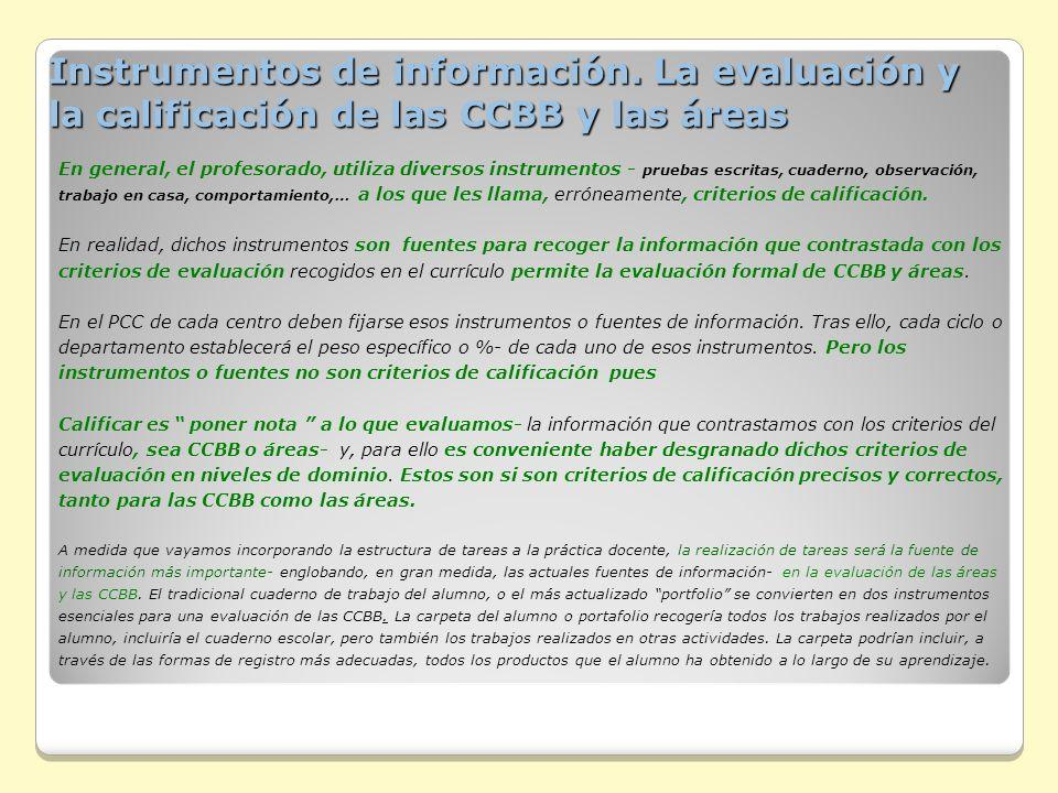 Instrumentos de información. La evaluación y la calificación de las CCBB y las áreas Instrumentos de información. La evaluación y la calificación de l
