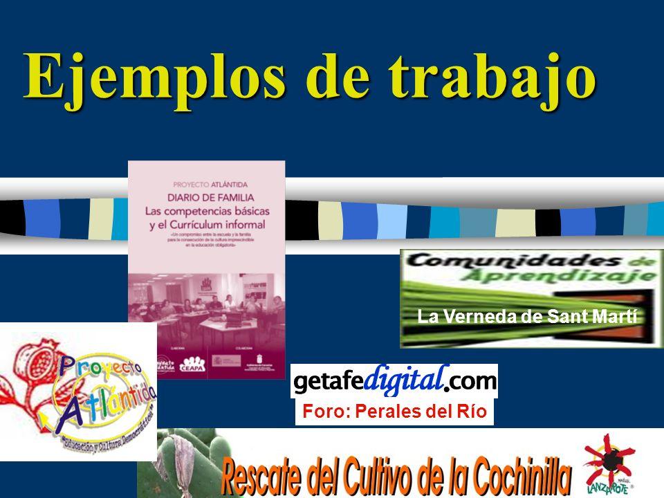 Ejemplos de trabajo Foro: Perales del Río La Verneda de Sant Martí