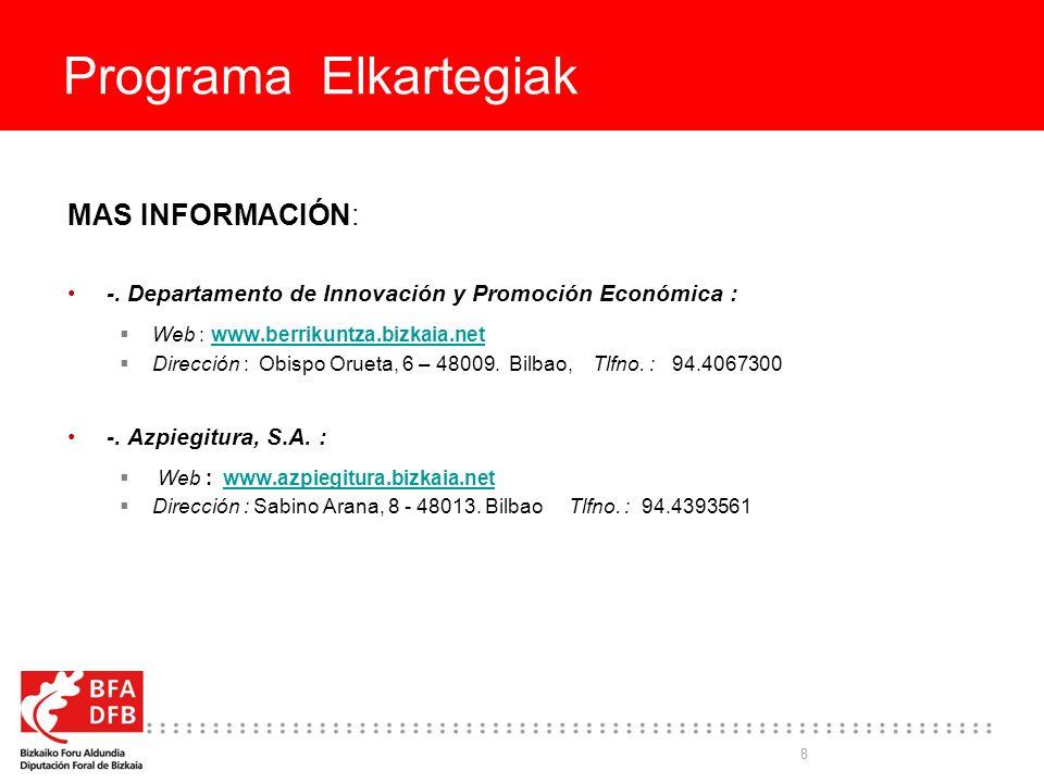 8 Programa Elkartegiak MAS INFORMACIÓN: -.