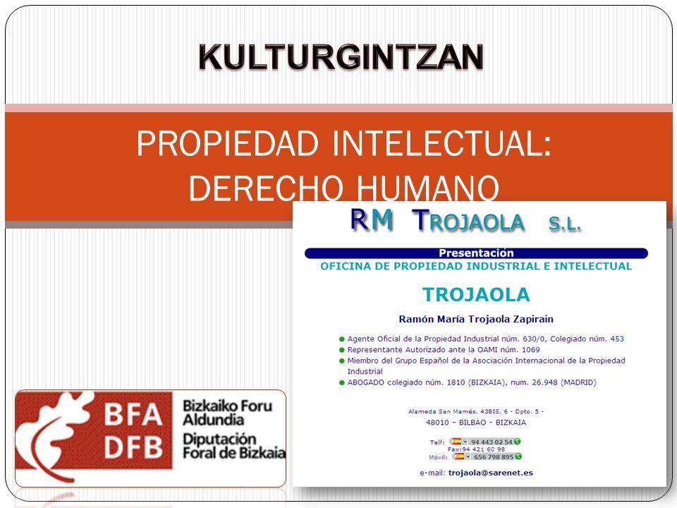 PROPIEDAD INTELECTUAL: DERECHO HUMANO