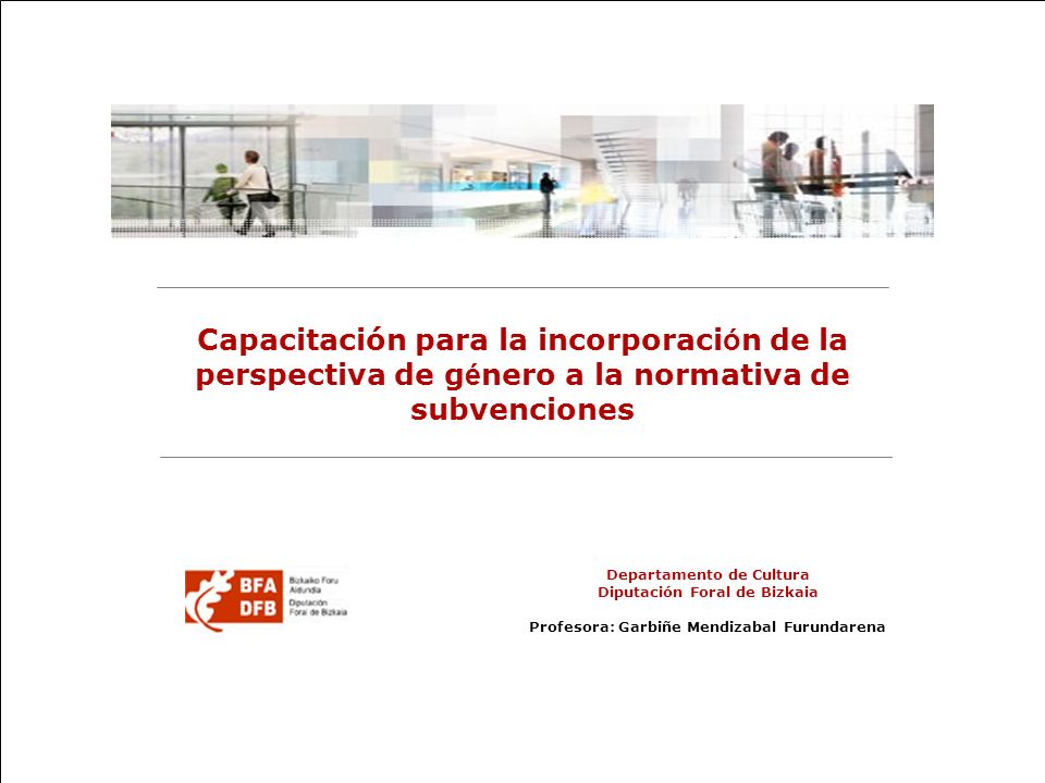32 Capacitación para la incorporación de la perspectiva de género Fuente: EUSTAT.