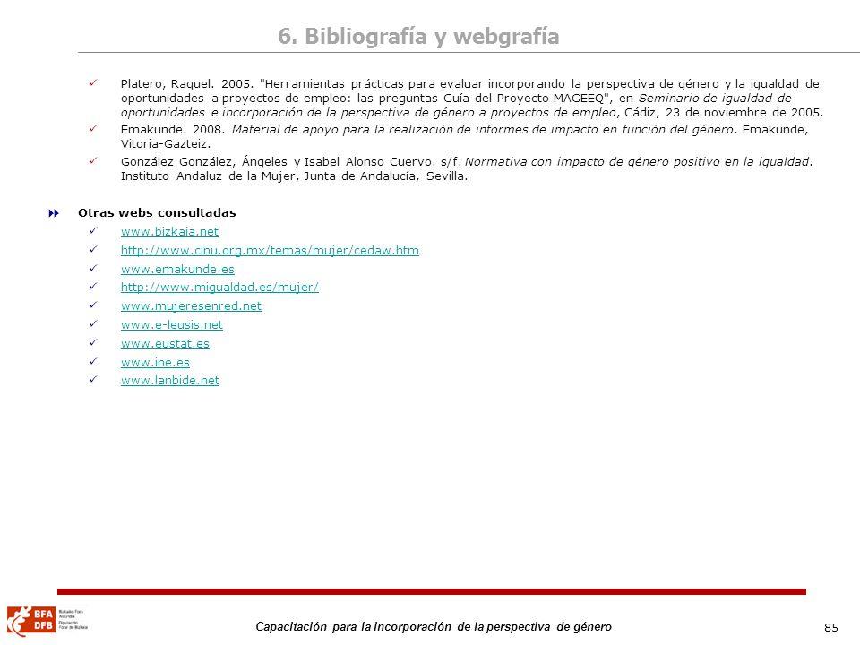 85 Capacitación para la incorporación de la perspectiva de género Platero, Raquel. 2005.
