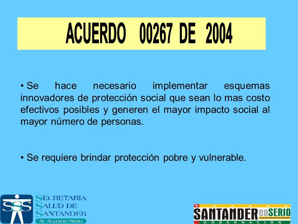 Se hace necesario implementar esquemas innovadores de protección social que sean lo mas costo efectivos posibles y generen el mayor impacto social al