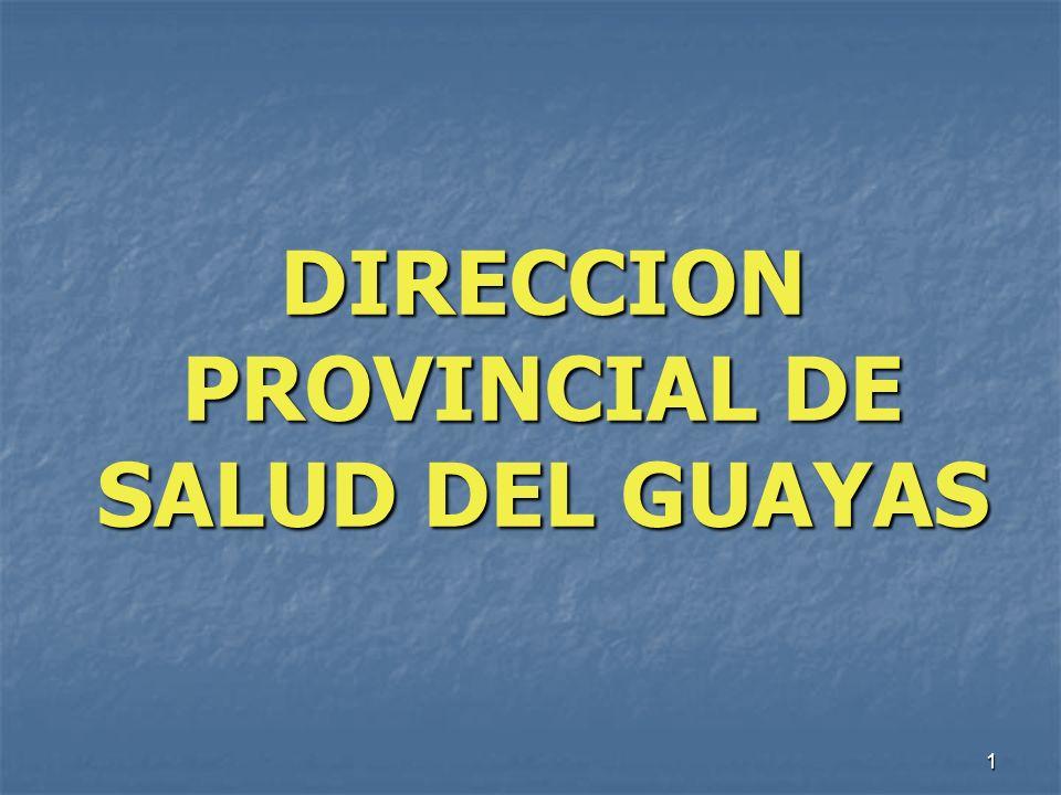 1 DIRECCION PROVINCIAL DE SALUD DEL GUAYAS