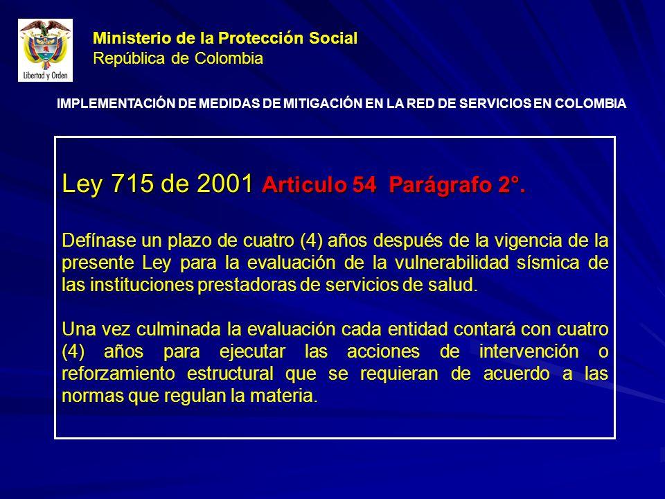 Ley 715 de 2001 Articulo 54 Parágrafo 2°.
