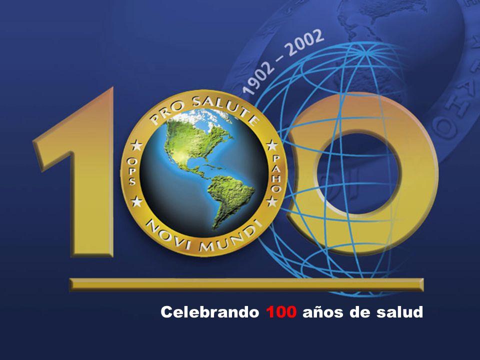 32 Organización Panamericana de la Salud 2004 Organización Panamericana de la Salud Oficina Regional de la Organización Mundial de la Salud Celebrando