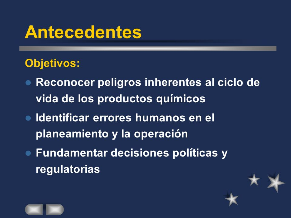 Industria Desarrollo e Investigación en procesos más seguros Capacitación de los trabajadores Facilitación de información a las autoridades gubernamentales y a la comunidad Programas de CUIDADO RESPONSABLE del Ambiente