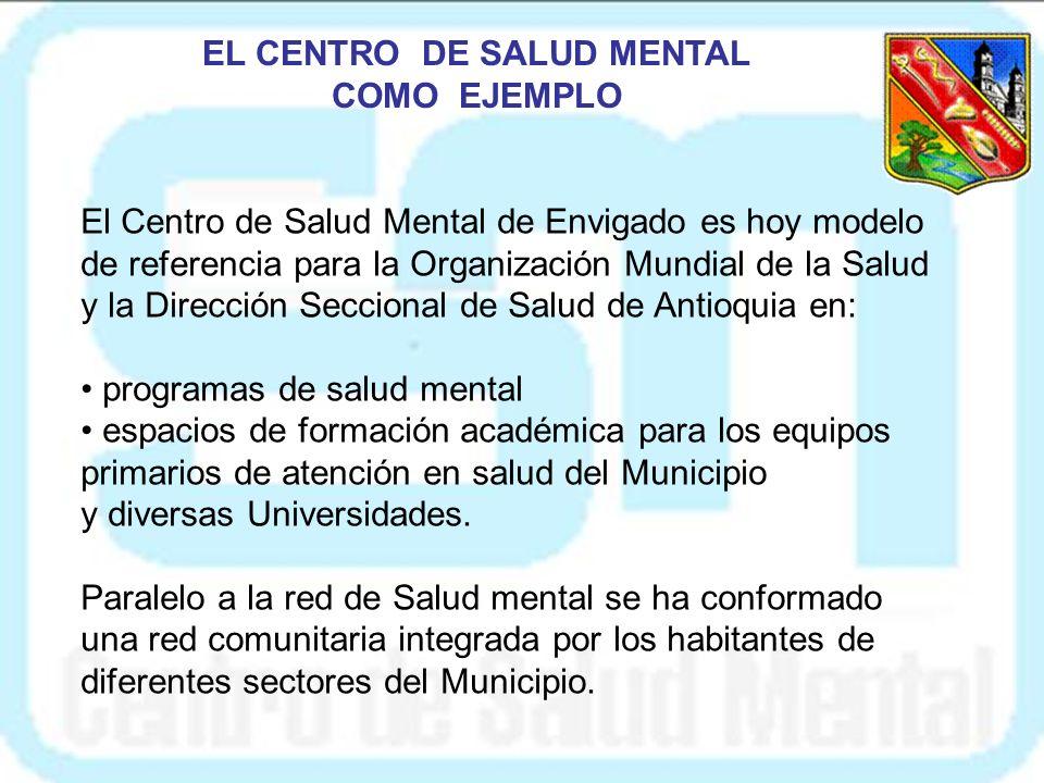 En Abril de 2002, se fundó en Envigado el primer CSM de Colombia, con el fin de atender especialmente a la población más vulnerable y necesitada del M