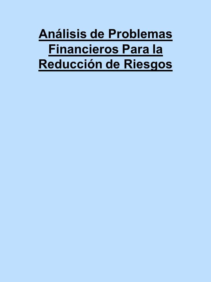 Análisis de Problemas Financieros Para la Reducción de Riesgos