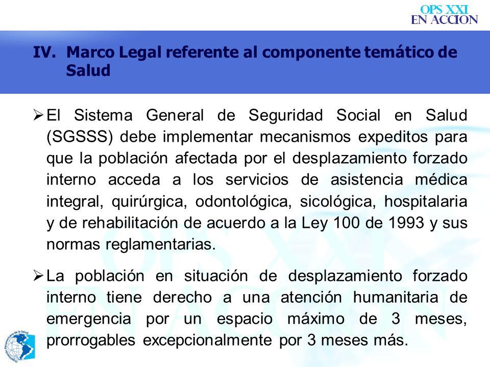 El Sistema General de Seguridad Social en Salud (SGSSS) debe implementar mecanismos expeditos para que la población afectada por el desplazamiento for