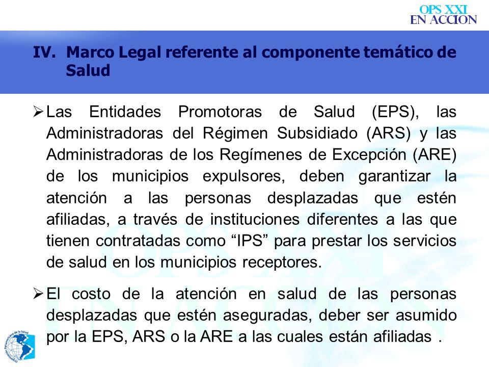 Las Entidades Promotoras de Salud (EPS), las Administradoras del Régimen Subsidiado (ARS) y las Administradoras de los Regímenes de Excepción (ARE) de
