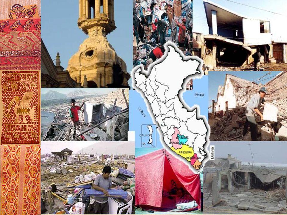 El terremoto ocurrido el día 23 de junio del 2001 en todo el sur del país, afectó a los siguientes Departamentos: Ayacucho, Arequipa, Tacna y Moquegua.