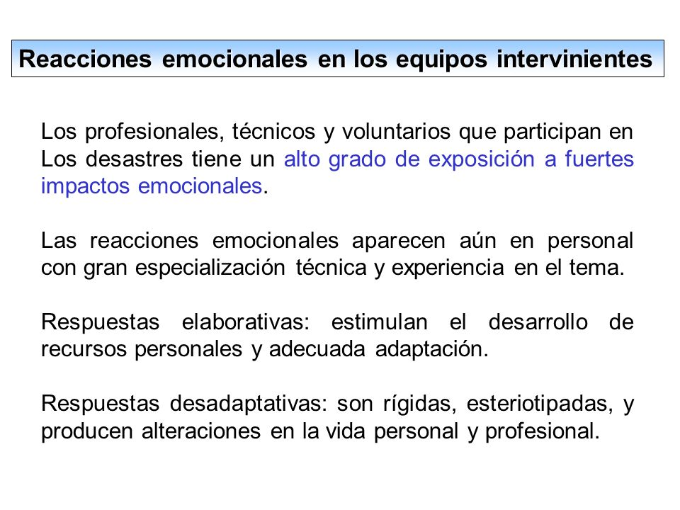 Grados de afectación psicológica Personas que no presentan alteraciones psicológicas e incorporan la experiencia como acontecimiento histórico- vivenc