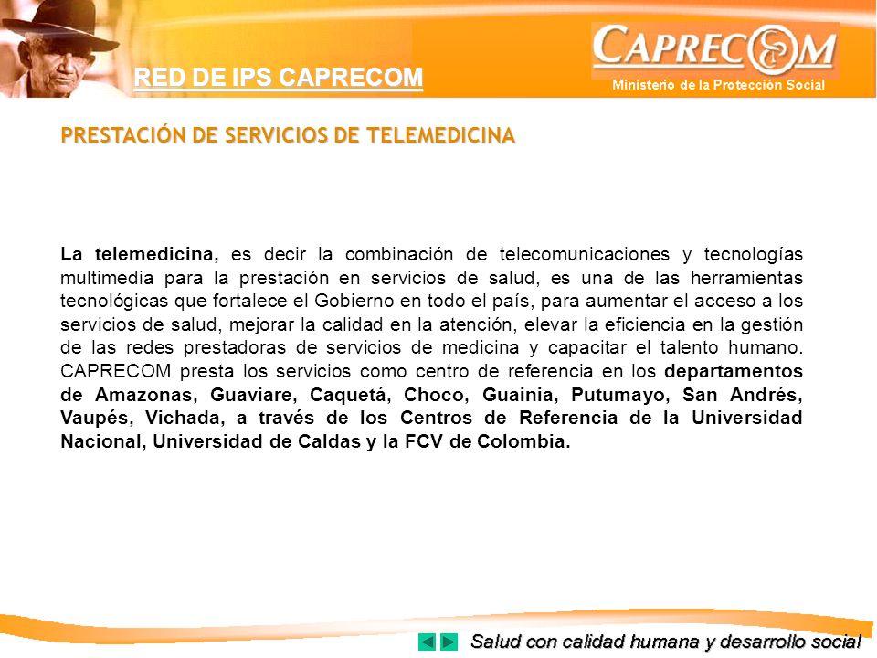 PRESTACIÓN DE SERVICIOS DE TELEMEDICINA La telemedicina, es decir la combinación de telecomunicaciones y tecnologías multimedia para la prestación en