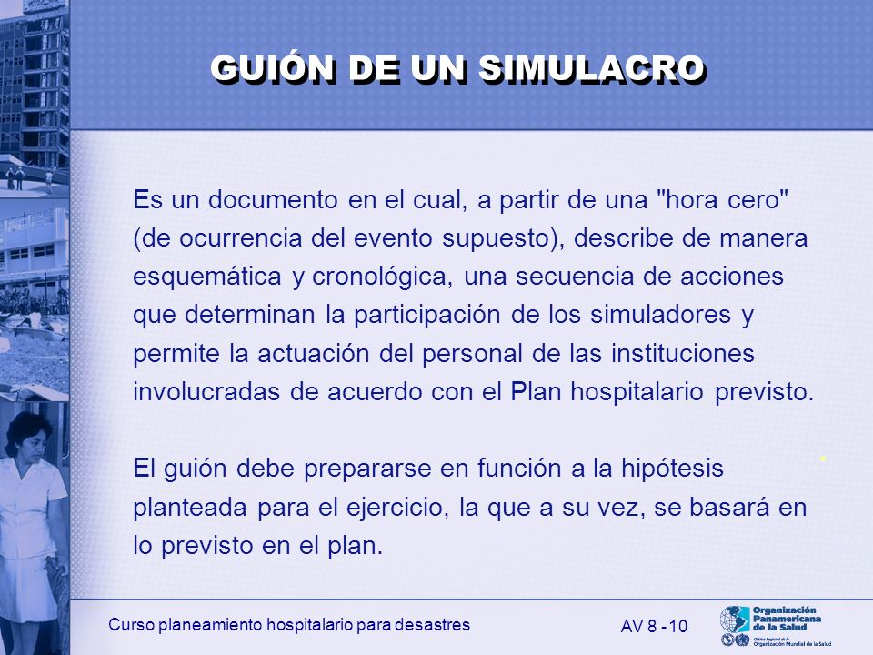 Curso planeamiento hospitalario para desastres 10 Es un documento en el cual, a partir de una