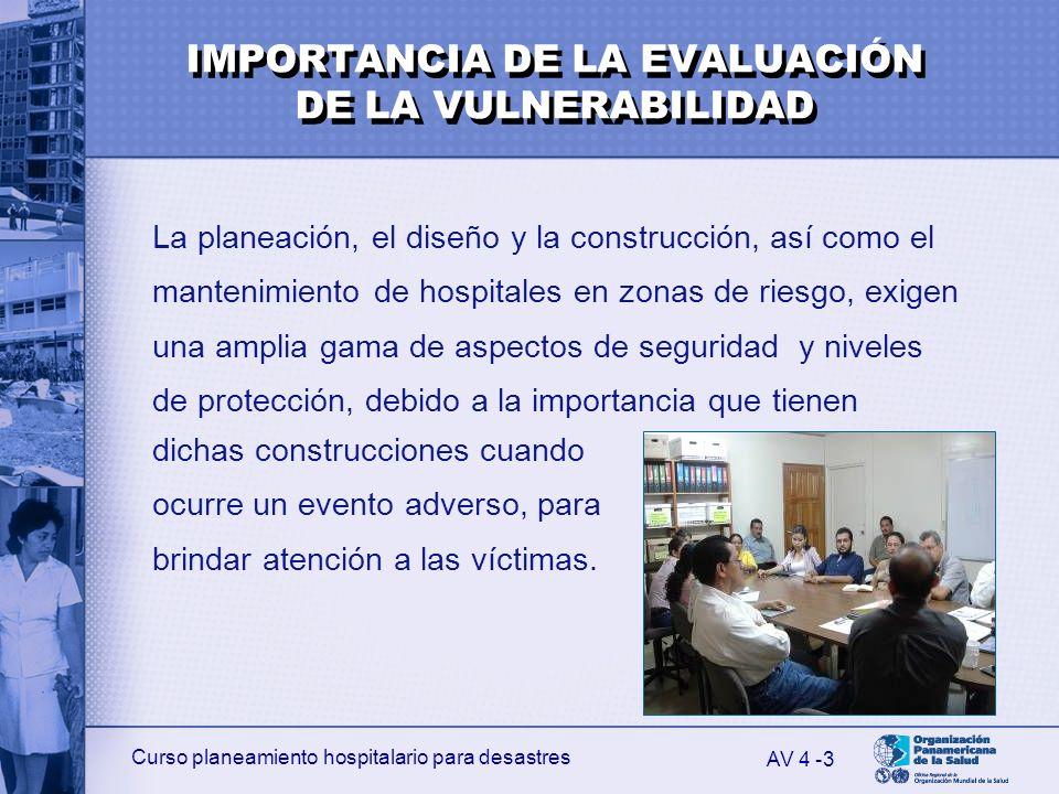 Curso planeamiento hospitalario para desastres 3 La planeación, el diseño y la construcción, así como el mantenimiento de hospitales en zonas de riesg