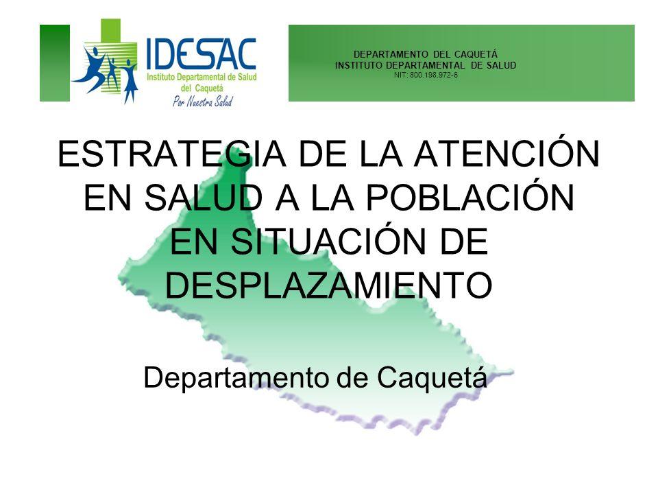 DEPARTAMENTO DEL CAQUETÁ INSTITUTO DEPARTAMENTAL DE SALUD NIT: 800.198.972-6 DEPARTAMENTO DE CAQUETÁ EXTENSIÓN GEOGRÁFICA SuperficieSuperficie: 88.965 km²km² PoblaciónPoblación: 404.281 habitantes 16 MUNICIPIOS