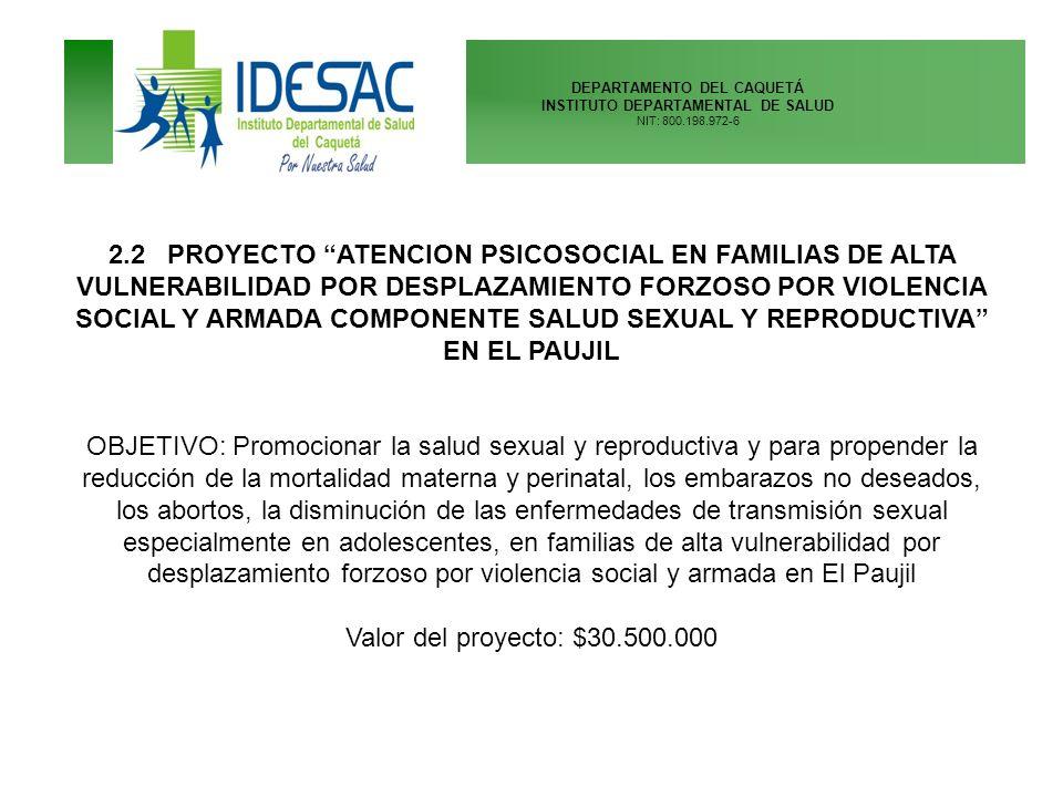DEPARTAMENTO DEL CAQUETÁ INSTITUTO DEPARTAMENTAL DE SALUD NIT: 800.198.972-6 2.3 PROYECTO DESDE UNA PERSPECTIVA PSICOSOCIAL PARA UNAS COMUNIDADES EDUCATIVAS SALUDABLES DEL DEPARTAMENTO DEL CAQUETÁ Objetivo: apoyar las instituciones educativas especialmente los albergues, para promocionar la salud mental en las comunidades educativas de varias instituciónes educativas del departamento, en los siguientes componentes: Violencia Doméstica y Sexual.