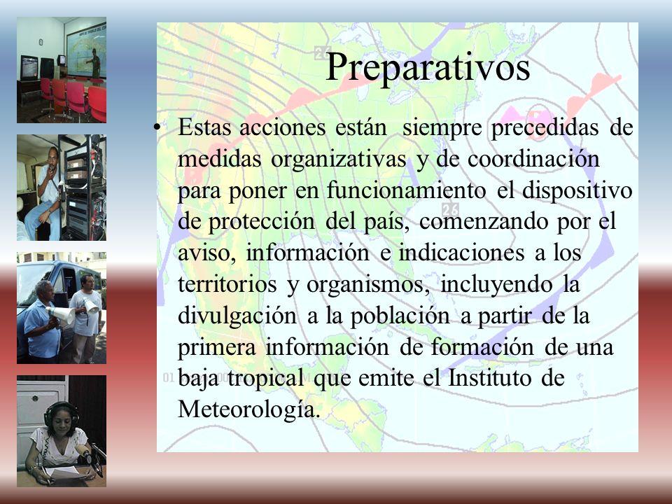 Preparativos Estas acciones están siempre precedidas de medidas organizativas y de coordinación para poner en funcionamiento el dispositivo de protecc