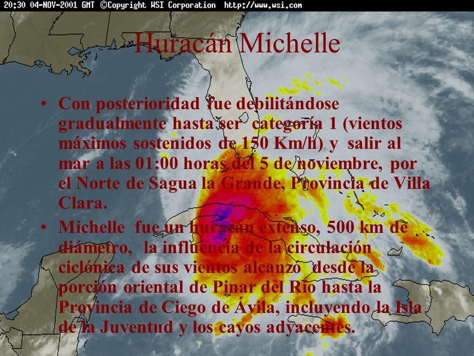 Huracán Michelle Con posterioridad fue debilitándose gradualmente hasta ser categoría 1 (vientos máximos sostenidos de 150 Km/h) y salir al mar a las
