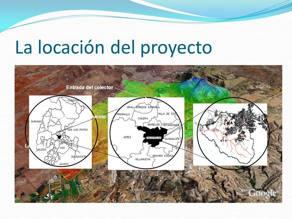 La locación del proyecto La Salida Planta de tratamiento Entrada del colector