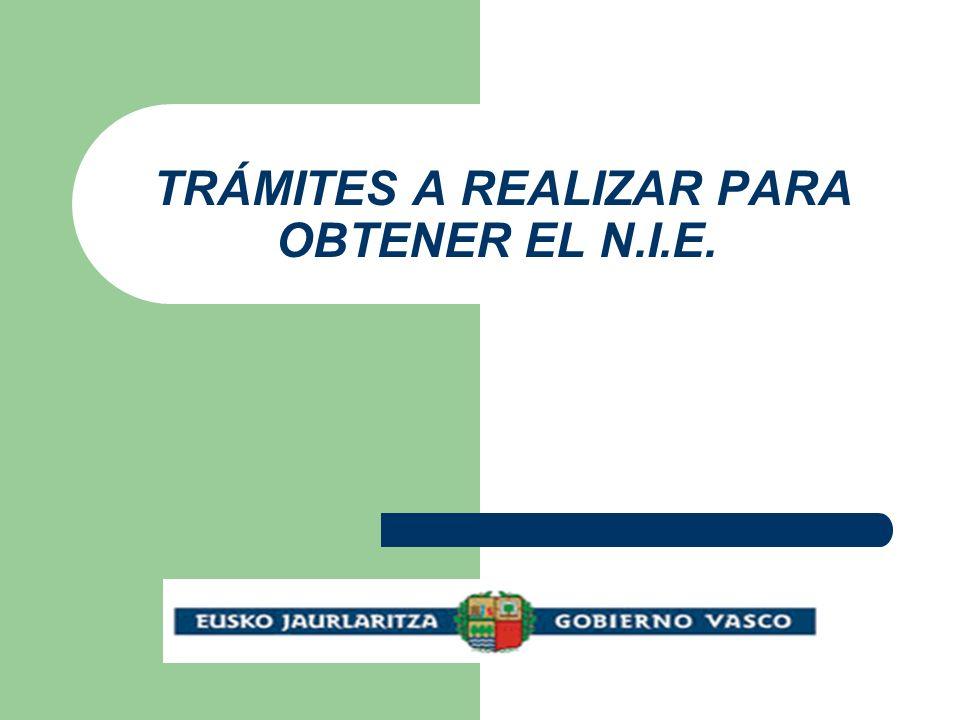 TRÁMITES A REALIZAR PARA OBTENER EL N.I.E.