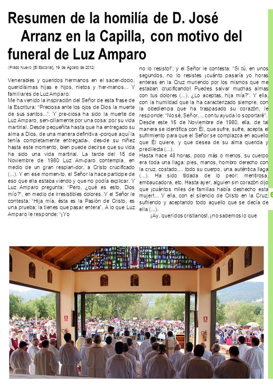 Resumen de la homilía de D. José Arranz en la Capilla, con motivo del funeral de Luz Amparo (Prado Nuevo [El Escorial], 19 de Agosto de 2012) Venerabl